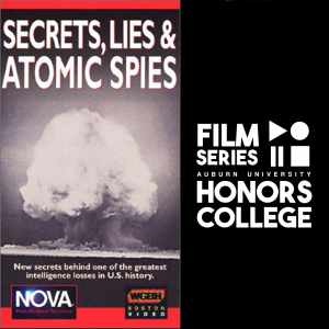 film poster for secrets, lies and atomic spies with HC film series graphic