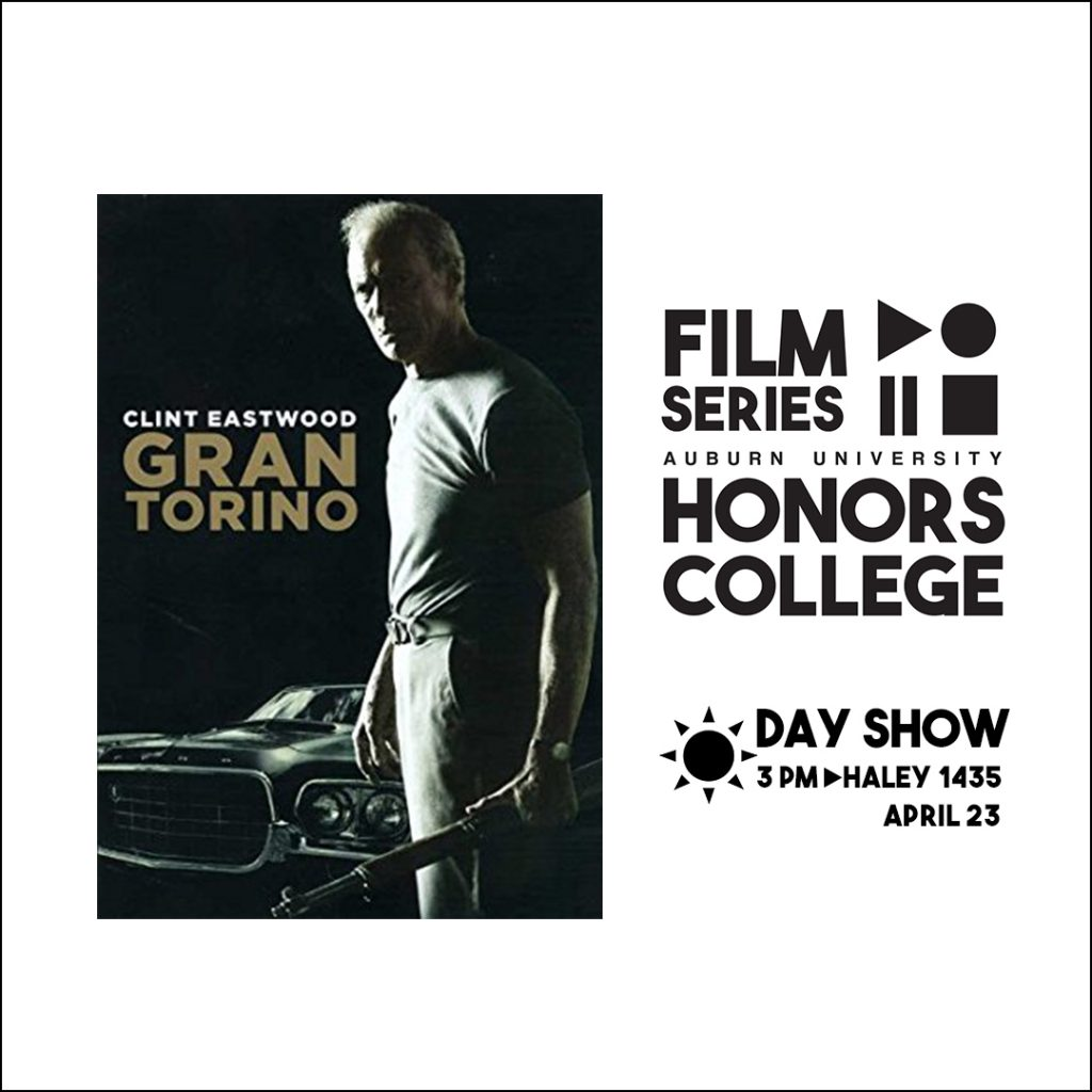 Honors College Film Series graphic for: GranTorino at 3 pm in Haley 1435 on April 23