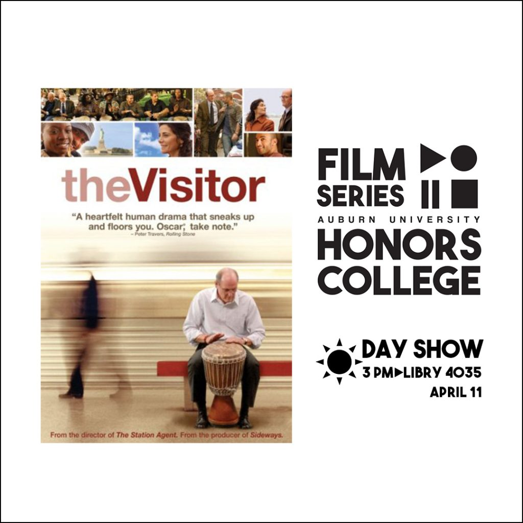 Honors College Film Series graphic for: The Visitor at 3 pm in Libry 4035 on April 11