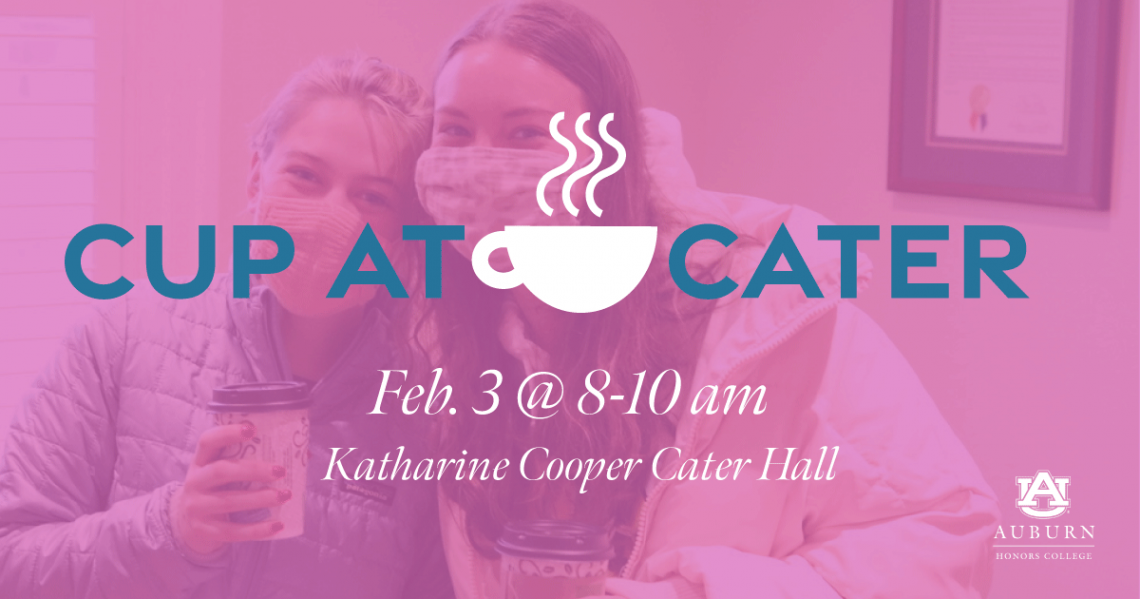 cup at Cater feb 3 from 8 to 10 am
